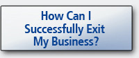 How Can I Successfully Exit My Business?